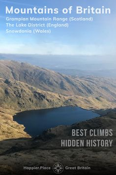 Scafell Pike view of Wasdale | Mountains of Britain: Hidden History and Best Climbs in the , Grampian Mountain Range in Scotland, The Lake District in England, Snowdonia in Wales #HappierPlace