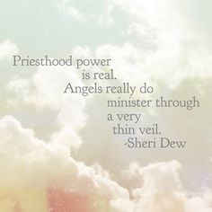 Priesthood power is real. Angels really do minister through a very thin veil. #lds
