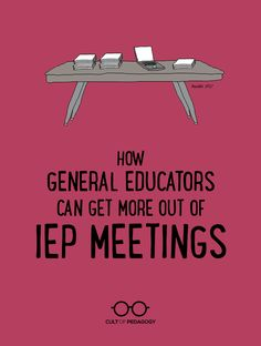 How General Educators Can Get More Out of IEP Meetings - Participating more actively in your students' IEP meetings benefits the child, their parents, and you. First Year Teachers, Parents As Teachers, New Teachers, Foreign Language Teaching, Teaching Schools, Teaching Ideas, Teaching Kindergarten, Creative Teaching, Student Teaching