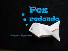 Origami - Papiroflexia. Tutorial: Pez redondo, medio facil y rápido