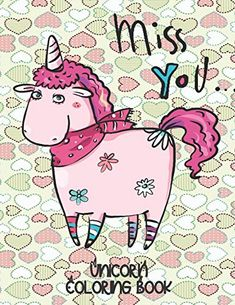 Miss You. - Unicorn Coloring Book: Gorgeous Gift for Unicorn Loving Girls by Annie Mac Coloring Birthday Rewards, 21st Birthday Gifts, Valentine Gifts For Kids, Cool Gifts For Kids, Annie Mac, Inexpensive Gift, Business Gifts, To Color, Cherub