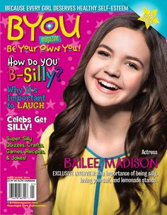 BYOU Magazine's May/June 2014 issue cover story is the very talented and delightful teen actress Bailee Madison, she shares some B-Silly stories & tips too! Read her story, along with lots & lots of fun B-SILLY stuff (like quizzes, stories, games, jokes, crafts, recipes, & more!) when you order your subscription to BYOU Magazine TODAY! www.BYOUmagazine.com