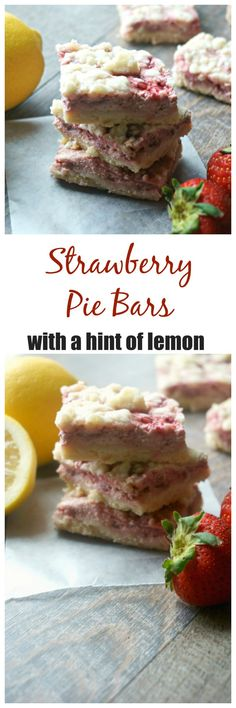 """Strawberry Pie Bars: A buttery shortbread crust is topped with a creamy strawberry filling, with just a hint of lemon and finished with a streusel topping. Throw away the rolling pins and bake with ease with this take on """"pie."""""""