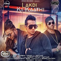 Lakdi Ki Kaathi - Harshit Ft. Raftaar