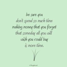 Buy More Time   Creative LDS Quotes