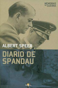 Diario de Spandau: http://kmelot.biblioteca.udc.es/record=b1528738~S1*gag