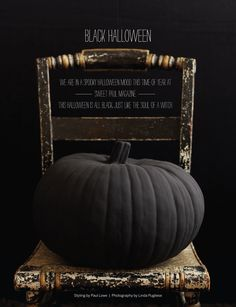 I like how the pumpkin isn't glossy so it looks more moldy as opposed to shiny fake looking. Maybe add some orange spiders or red? black pumpkin halloween from sweet paul magazine. Spooky Halloween, Classy Halloween, Holidays Halloween, Halloween Pumpkins, Halloween Crafts, Halloween Decorations, Halloween Party, Modern Halloween, Spooky Pumpkin
