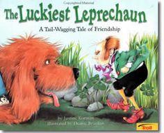 The Luckiest Leprechaun: A Tail-Wagging Tale of Friendship by Justine Korman, Denise Brunkus (Illustrator). St. Patricks Day books for children.  http://www.apples4theteacher.com/holidays/st-patricks-day/kids-books/the-luckiest-leprechaun.html