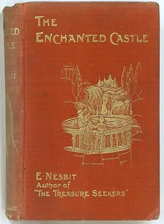 The Enchanted Castle cover. I Love Books, Books To Read, My Books, Story Books, Vintage Book Covers, Vintage Books, Antique Books, Enchanted Castle, Wild Book