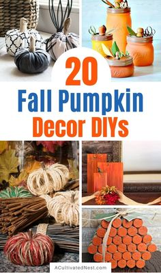 20 Beautiful Fall Pumpkin Decor DIYs- Time to break out the crafting supplies and get busy on these beautiful fall pumpkin decor DIYs! They are so much fun and look fabulous!   #DIY #craft #fallDecor #fallDIY #ACultivatedNest