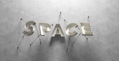 Space on Behance Life Design, 3d Design, Layout Design, Cool Typography, Typography Prints, Lettering, Film Inspiration, Typography Inspiration, 3d Type
