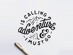 Adventure is calling. I must go.