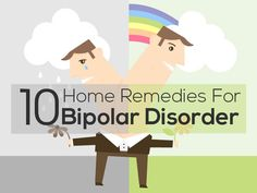 Top 10 Home Remedies For Bipolar Disorder
