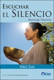 Jorge Zain - Escuchar el Silencio es un libro fundamental para todas aquellas personas que reconocen los beneficios que la música y el sonido aportan en los procesos vinculados con la salud. También para los músicos, las mentes aventureras y todos los enamorados de los instrumentos musicales cuyos sonidos remiten a lo ancestral, tales como los cuencos tibetanos, los gongs y los cuencos de cuarzo.