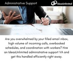 Are you overwhelmed by your filled email inbox, high volume of incoming calls, overbooked schedules, and coordination with workers? Hire an VA and get this handled efficiently right away. Administrative Support, Schedule, Timeline