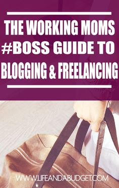 Think working moms don't want to build their own businesses, work full-time and maintain a family? Think again? Moms can do all of the above and this ultimate guide will show you how to freelance, blog, and work full-time. via @lifeandabudget