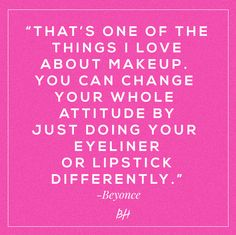 10 Fun Beauty Quotes From Celebrities Who Really Get It Beyonce, she's just like the rest of us. Makeup Artist Quotes, Love Makeup Quotes, Makeup Qoutes, Makeup Meme, Funny Makeup, Makeup Artists, Beyonce Quotes, Get To Know Me, Beauty Quotes