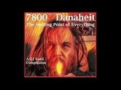 7800` Danaheit: The Melting Point of Everything - A DJ Xadd Compilation
