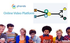 Online video platform: Phando being one of the unique online video platforms provides an exclusive video centric platform for empowering corporate trainings. Use our video centric platform to train your employees in an effective manner. Know more at: http://www.phando.com/home/solutions/