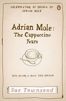 adrian mole: the cappuccino years - sue townsend