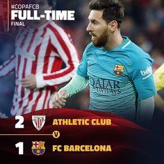 FC Barcelona @fcbarcelona: [FULL TIME | FINAL]  Athletic Club v FC Barcelona (2-1)  Messi (52)  All