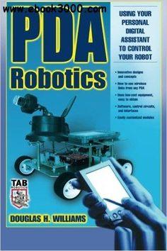 Doug Williams - PDA Robotics: Using Your Personal Digital Assistant to Control Your Robot