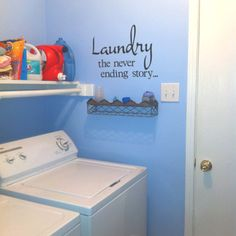 Laundry room decal using the cricut and vinyl...I'm thinking this is perfect for my house!