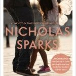 #1 New York Times bestselling author Nicholas Sparks returns with an emotionally powerful story of unconditional love, its challenges, its risks and most of all, its rewards.At 32, Russell Green has it all: a stunning wife, a lovable six year-old daughter, a successful career as an advertising executive and an expansive home in Charlotte. He is living the dream, and his marriage to the bewitching Vivian is the center of that. But underneath the shiny surface of this perfect existence, fault…