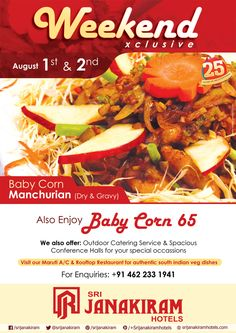 The hot starter #Baby_Corn_65‬  and the Spicy #Baby_Corn_Manchurian‬   perfect #WeekendSpecial  on 1st and 2nd August.  #weekend #restaurant #foodie