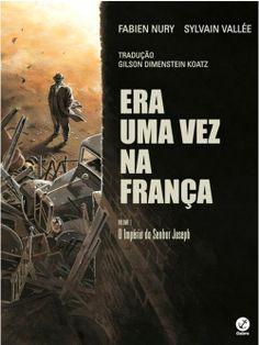 Mundo da Leitura e do entretenimento faz com que possamos crescer intelectual!!!: Premiada HQ francesa chega ao Brasil em lançamento...