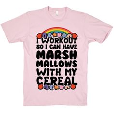 I Workout So I Can Have Marshmallows With My Cereal | Activate Apparel | Workout Gear & Accessories