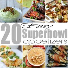20 Easy Superbowl Appetizers {Superbowl Recipes}