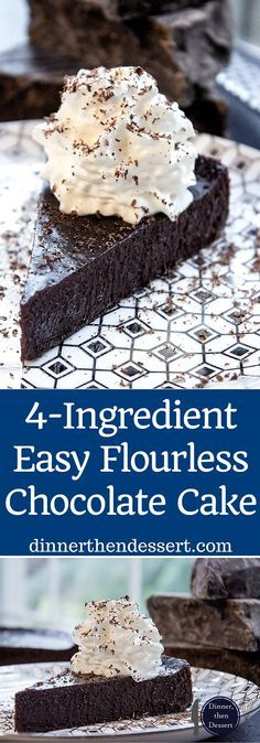Flourless Chocolate Cake with just 4 ingredients and 5 minutes of prep time. Perfect for Passover, Easter or anytime you want the richest, easiest cake... you know, maybe at 3:00pm today?
