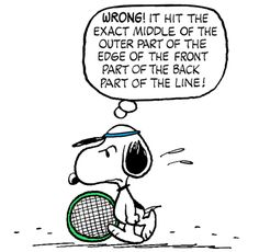 Snoopy on the Tennis Court Unhappy With a Call