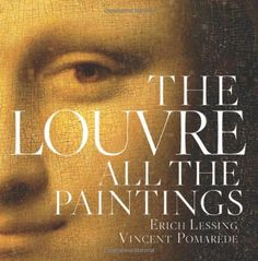 The Louvre: All the Paintings $47.25