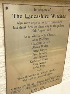 Plaque on the wall of the Golden Lion, Moor Lane, Lancaster where tradition has it condemned prisoners, including the Lancashire Witches were given a last drink on their way to Gallows Hill. Not in Salem, but in England