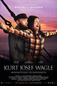 Kurt Josef Wagle: Mordmysteriet på Hurtigruta (2017) Dir. Tommy Wirkola / Stig Frode Henriksen