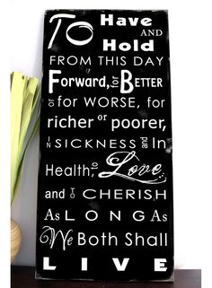 WEDDING VOWS - Typography Word Art Sign -Customize with your Date on the bottom or the back. $95.00, via Etsy.