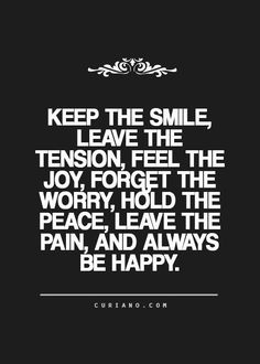 Live life... and keep smiling