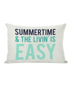 'Summertime & the Livin' is Easy' Throw Pillow