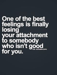 Losing your Attachment Quote - The Words, Lessons Learned, Life Lessons, Attachment Quotes, Favorite Quotes, Best Quotes, Quotes About Everything, Cute Quotes, Girl Quotes