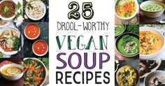 25 Drool-Worthy Vegan Soup Recipes! Creamy, noodle-y, hearty, and spicy soups to warm you from the inside out. Vegan, dairy-free, vegetarian.