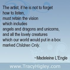 The timeless wisdom of Madeline L'Engle <3