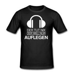 DJ - Der tut nix Männer Slim Fit T-Shirt - Schwarz