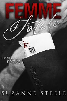 Femme Fatale (Black Rose #2) is now available on Amazon: http://www.amazon.com/Suzanne-Steele/e/B00C9L6YRQ