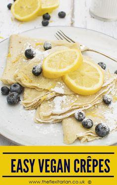 Easy Vegan Crepes by The Flexitarian - Annabelle Randles ©️️  #vegan #plantbased #dairyfree #eggfree #flexitarian #shrovetuesday