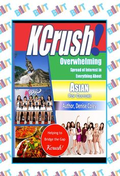 """See the Tweet Splash for """"KCrush!: Asian Pop Culture"""" by Denise Coley on BookTweeter"""