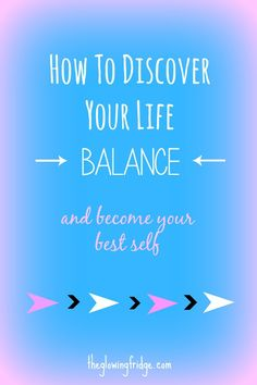 Tips for discovering your life balance and becoming your best self. Do you need more balance in your life? I think we can all benefit from these tips :)