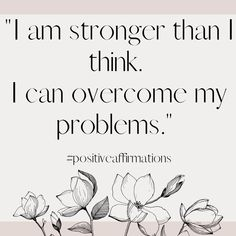 Daily Life Quotes, Daily Motivational Quotes, Inspirational Quotes, I Am Strong, Tough Times, Staying Positive, Positive Affirmations, Positivity, Life Coach Quotes