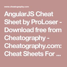 AngularJS Cheat Sheet by ProLoser - Download free from Cheatography - Cheatography.com: Cheat Sheets For Every Occasion